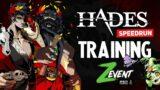 Hades #20 : Training Speedrun ZEVENT