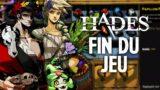 Hades #21 : Fin du jeu