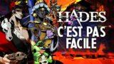 Hades #6 : C'est pas facile