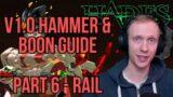 Hades v1.0 Hammer & Boon Guide for Rail