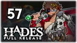 POOR HADES…   Let's Play Hades: Full Release   Part 57   1.0 Gameplay
