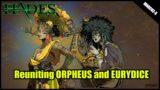 Reuniting Orpheus and Eurydice [Orpheus and Eurydice Interactions] Hades v1.0 Gameplay Walkthrough