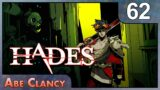 AbeClancy Plays: Hades – #62 – One Of These Bullets Is Better Than The Others