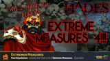 Can we beat Extreme Measure 4 with our bow FIRST TRY?! /Hades v1.0/