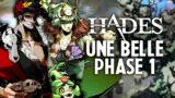 Hades #12 : Une belle phase 1