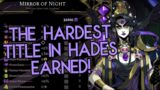 No mirror earns us the HARDEST title in Hades finally! /Hades/