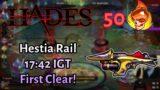 50 Heat Hestia Rail 17:42 IGT (First Clear!) – Hades Speedrun