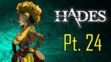 Hades Gameplay (Noob Play) Part 24