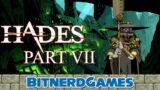 Hades Part 7 – Don't Steal from Charon (VOD)