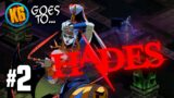 THIS CHICK DON'T PLAY! – Let's Play Hades | Day #2