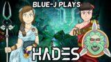 Blue-J Plays || Hades – Part 3
