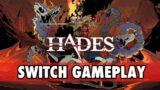 HADES Nintendo Switch Gameplay!