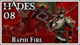 Hades [Part 8]: Rapid Fire