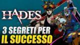 Hades: tre segreti per il successo