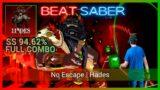 Beat Saber | No Escape – Hades (Darren Korb) | Expert [SS 94.62%] [Mixed Reality] [FC]