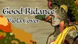 Good Riddance – Hades (Viola Cover)