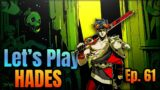 HADES Let's Play: Episode 61 [Spear Fishing 1][Post-Game Run]
