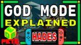 Hades –  God Mode Explained – Nintendo Switch