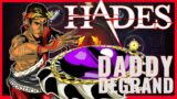 Imagine Not Playing Hades For 3 Months – Daddy DeGrand Plays Hades 32 Heat