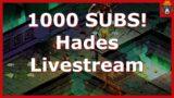 1k subscriber special livestream | HADES