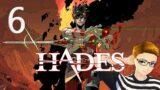 Pretty Tree Lady | Hades | Part 6