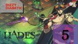 Hades | Parte 5 | DizzyDiabetic | GSXP