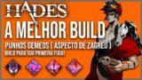 A MELHOR BUILD PUNHOS GEMEOS ( ASPECTO DE ZAGREU ) – Gameplay Hades.