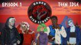 Hades High School    Episode 1: Teen Idle    Monsterhearts 2