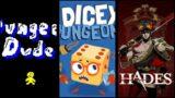 Let's Stream Dungeon Dude, Dicey Dungeons, & Hades – Triple Header