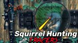 Squirrel Hunting (Hades Tracers!)