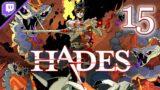 Hades [Stream] (Part 15) [Twitch, 2021.08.22]