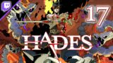 Hades [Stream] (Part 17) [Twitch, 2021.08.22]