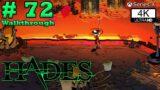 Hades Walkthrough Part 72 [Xbox Series X/4K] [No-Commentary]