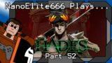 Hades part 52 | NanoElite666 Plays…